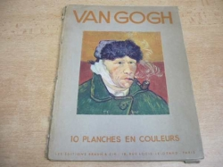 Van Gogh - 10 Planches en Couleurs Color (cca 1945)