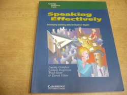 Jeremy Comfort - Speaking Effectively. Developing Speaking Skills for Business English (2001)