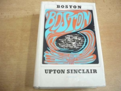 Upton Sinclair - Boston (1970)