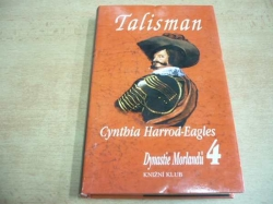 Cynthia Harrod-Eagles - Talisman (1999)