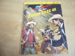 William Mark - Zákon ráže 45. Rodokaps 504 (1995) ed. Šerif Wyatt Earp 62