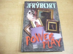 Pavel Frýbort - Power play (2007)
