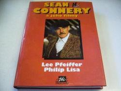 Lee Pfeiffer - Sean Connery a jeho filmy (1994)