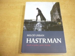 Miloš Urban - Hastrman (2018)