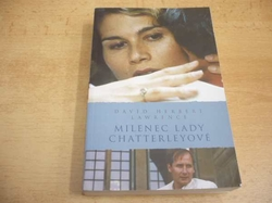David Herbert Lawrence - Milenec lady Chatterleyové (2008)