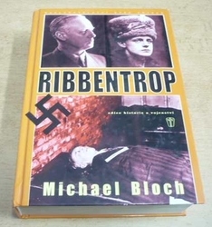 Michael Bloch - Ribbentrop (2007)