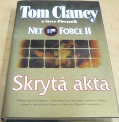 Tom Clancy - Net Force II. Skrytá akta (2000)