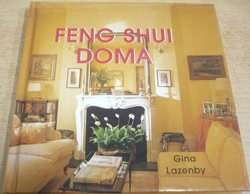 Gina Lazenby - Feng-Shui doma (2005)
