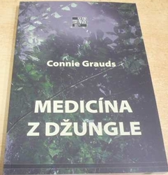 Connie Grauds - Medicína z džungle (2016)