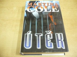 Martina Cole - Útěk (1998)